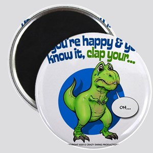If Youre Happy Magnet
