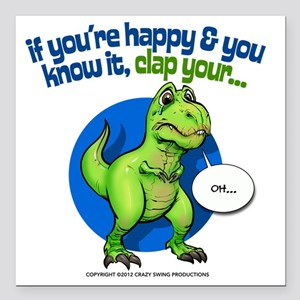 """If Youre Happy Square Car Magnet 3"""" x 3"""""""
