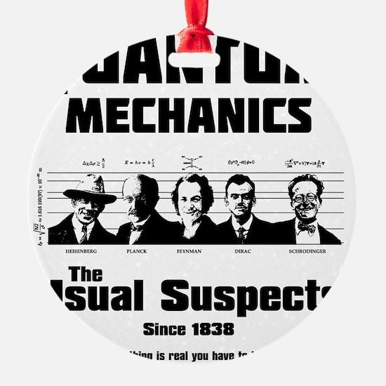 Quantum Mechanics-The Usual Suspect Ornament
