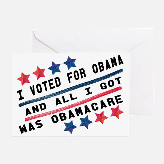 I voted for Obama and all I got was  Greeting Card
