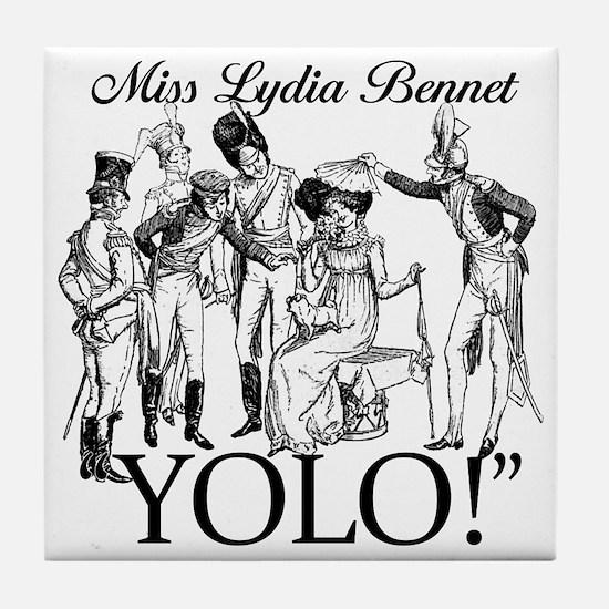 Lydia Bennet YOLO Tile Coaster