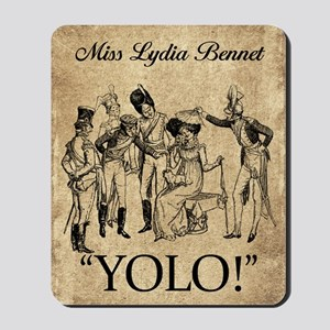 Lydia Bennet YOLO Mousepad