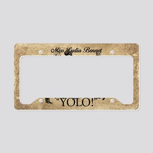 Lydia Bennet YOLO License Plate Holder