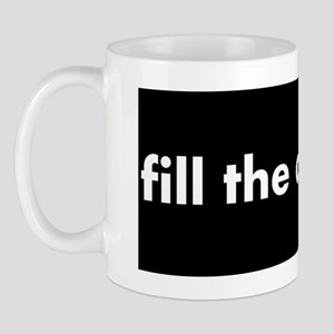fill the chair Mug