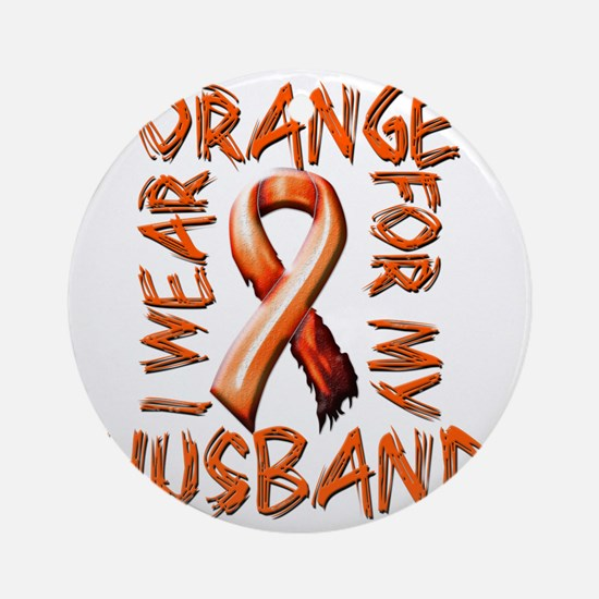 I Wear Orange for my Husband Round Ornament