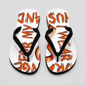 I Wear Orange for my Husband Flip Flops