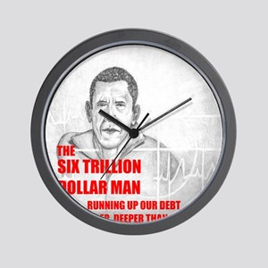 SIX TRILLION DOLLAR PRES IN RED Wall Clock