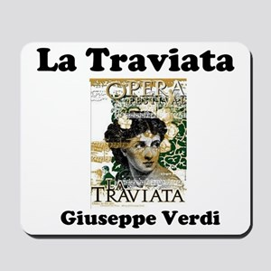 OPERA - LA TRAVIATA - GIUSEPPE VERDI Mousepad