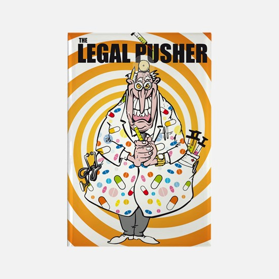The legal pusher Rectangle Magnet