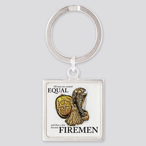A Few Become Firemen Square Keychain