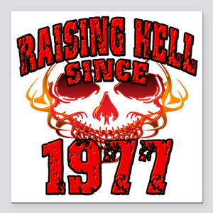 """Raising Hell since 1977 Square Car Magnet 3"""" x 3"""""""