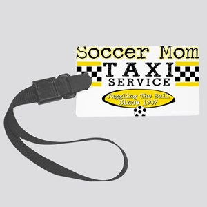 Soccer Mom Taxi Service Large Luggage Tag