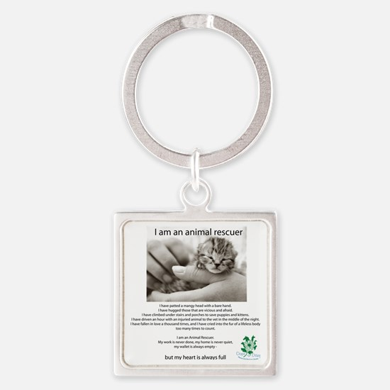 I am an Animal Rescuer Square Keychain