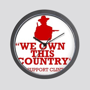 We Own This County - Clint Eastwood Wall Clock