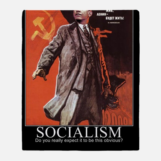 Socialism - What did you expect? Throw Blanket
