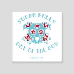 """Sugar Bulls Square Sticker 3"""" x 3"""""""