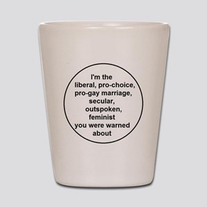 You were warned Shot Glass