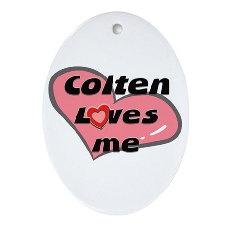 colten loves me Oval Ornament