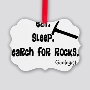 Geologist Eat Sleep Rocks Picture Ornament
