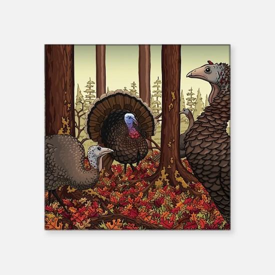 """Wild Turkeys Square Sticker 3"""" x 3"""""""
