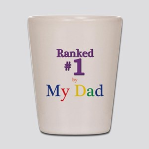 Ranked #1 by My Dad (SEO) Shot Glass