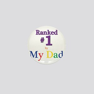 Ranked #1 by My Dad (SEO) Mini Button