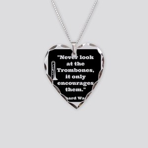 Trombone Wagner quote Necklace Heart Charm
