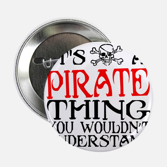 """PIRATE_THING2 2.25"""" Button"""