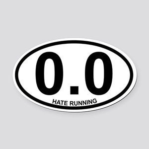 0.0 hate running090612 Oval Car Magnet