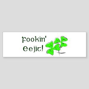 Fookin' Eejit! Bumper Sticker