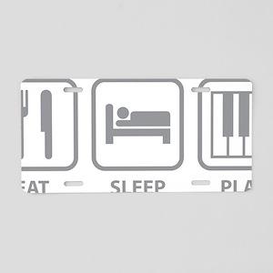 EatSleepPlayPiano1C Aluminum License Plate