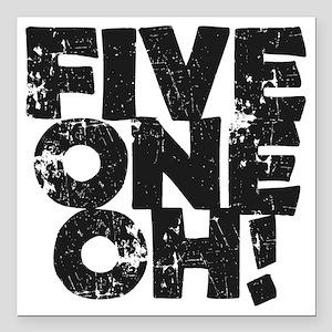 "FiveOneOh! Square Car Magnet 3"" x 3"""