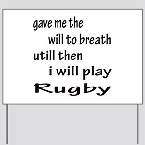 I will play Rugby Yard Sign
