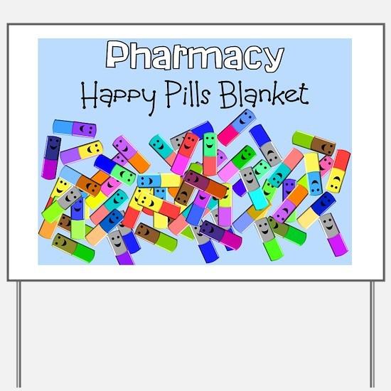 pharmacy happy pills blanket BLUE Yard Sign