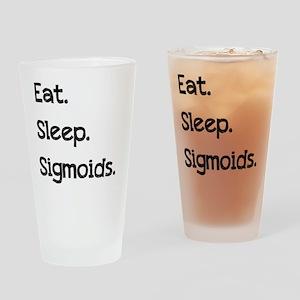 eat sleep sigmoids Drinking Glass