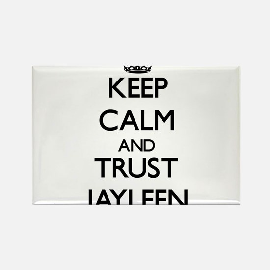 Keep Calm and trust Jayleen Magnets