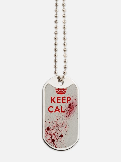 Dont keep calm Dog Tags