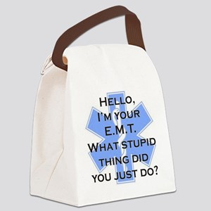 Im your E.M.T. Canvas Lunch Bag