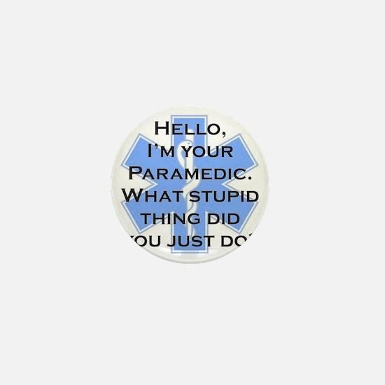 Im Your Paramedic Mini Button