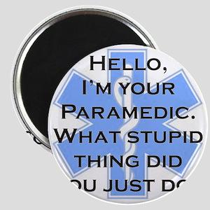 Im Your Paramedic Magnet