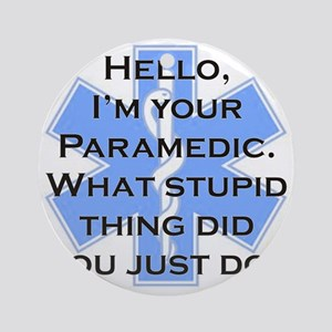 Im Your Paramedic Round Ornament