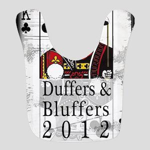 Duffers and Bluffers Bib