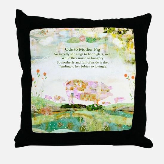 Ode to Mother Pig Throw Pillow
