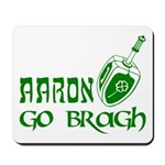 Irish & Jewish Aaron Go Bragh Mousepad