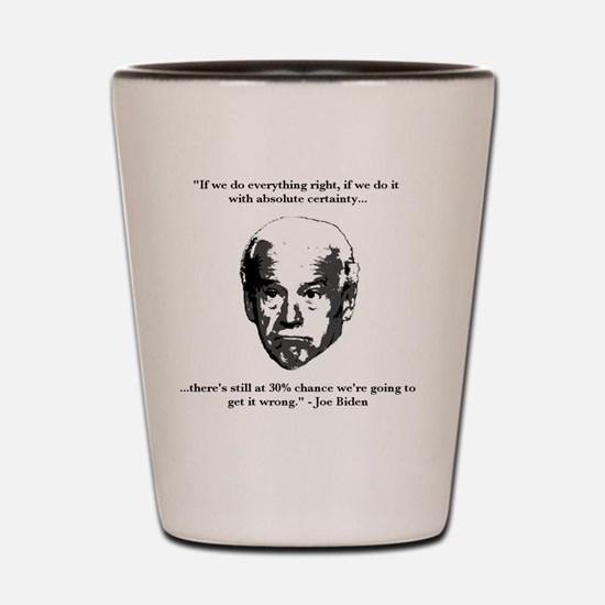 Joe Biden: 30% Chance Quote Shot Glass