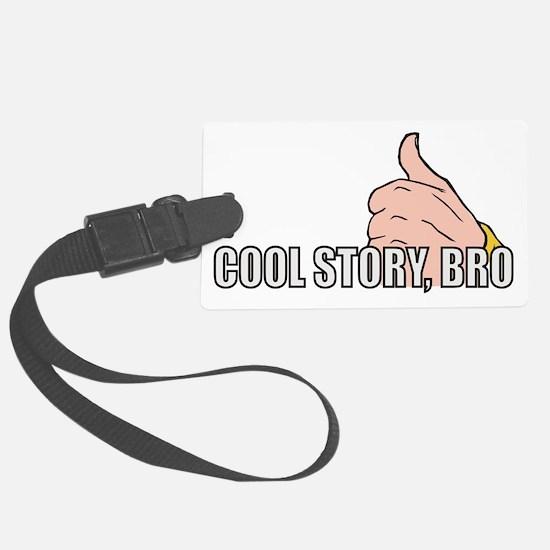 Cool Story, Bro Luggage Tag