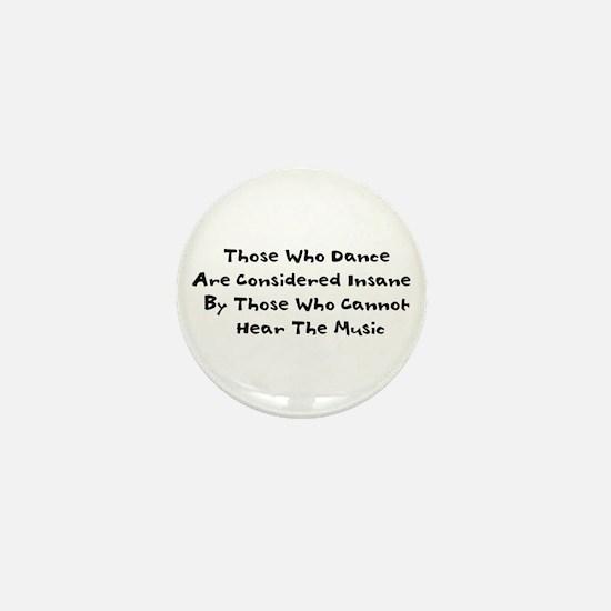 Unique Those Mini Button