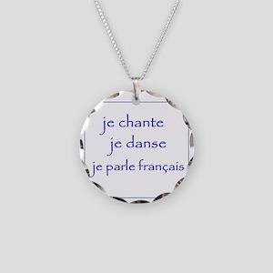 je chante je danse je parle  Necklace Circle Charm