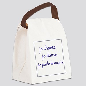 je chante je danse je parle franç Canvas Lunch Bag