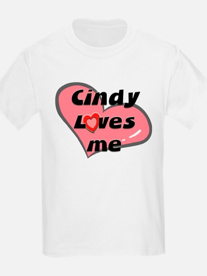 cindy loves me Kids T-Shirt